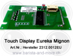 Touch Display Mignon ME/MP Eureka